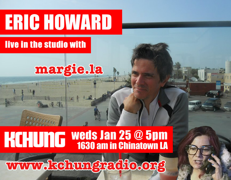eric howard poet kchung radio margie.LA