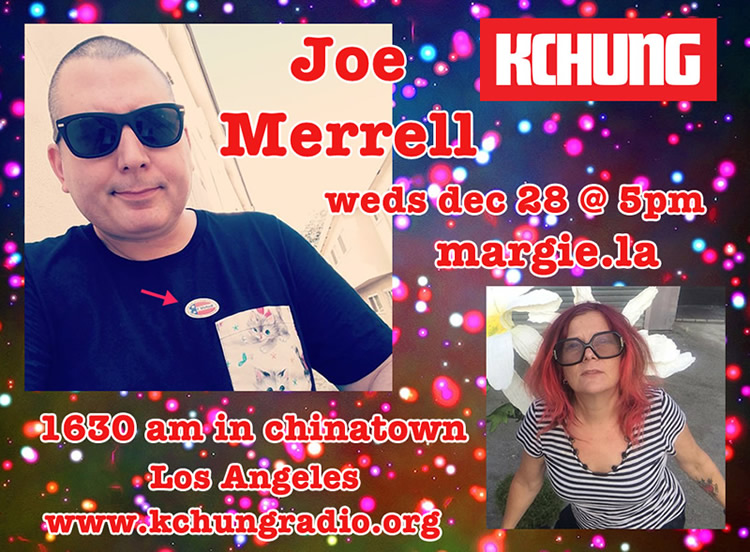 Joe Merrell artist video art UFO abduction Los Angeles Margie Schnibbe KCHUNG Radio