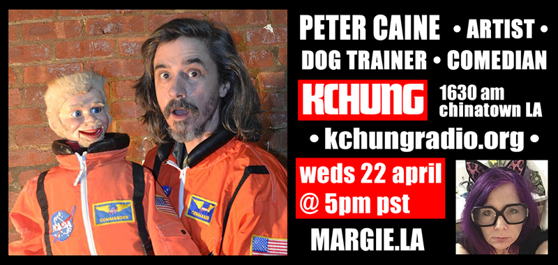 Peter Caine dog trainer comedian artist Margie Schnibbe KCHUNG radio